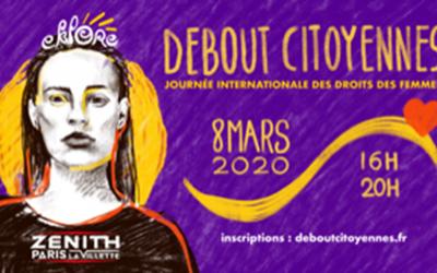8 mars 2020 – Au Zénith avec « Debout Citoyennes ! » d'EKLORE